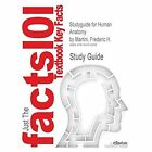 Studyguide for Human Anatomy by Martini, Frederic H., ISBN 9780321883322 by Cram101 Textbook Reviews (Paperback / softback, 2014)