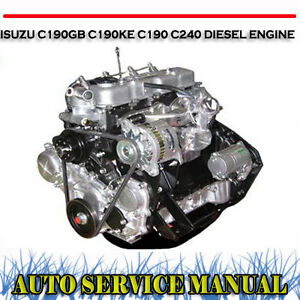 isuzu c190gb c190ke c190 c240 diesel engine workshop service repair rh ebay com au Isuzu Trucks Repair Manual Isuzu Industrial Engine Parts Manual