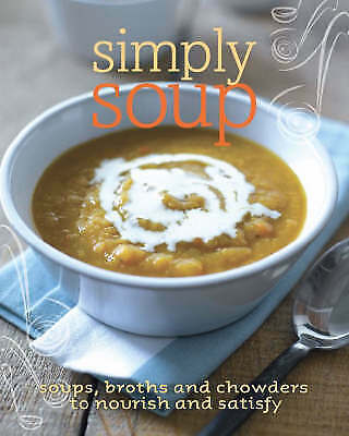 """""""AS NEW"""" , Simply Soup Book"""