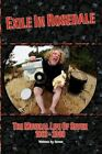 Exile in Rosedale-the Musical Life of Seven 9781450066020 Paperback