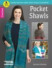 Pocket Shawls: Handy Features Make These Wraps Irresistible! by Karen Whooley (Paperback, 2016)