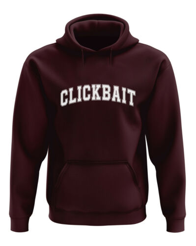 Clickbait Hoodie Hoody Top Fashion Quote Funny Click Bait Youtuber David Dobrik