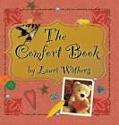 The Comfort Book by Lauri Withers (Hardback, 2015)