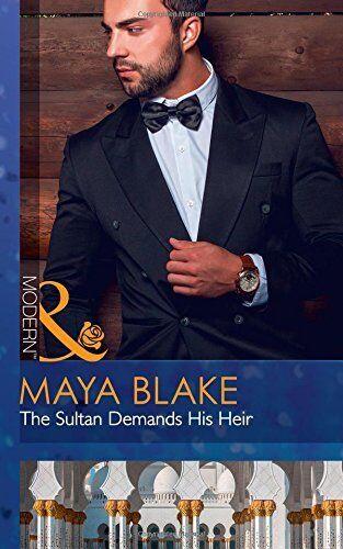 1 of 1 - The Sultan Demands His Heir By Maya Blake