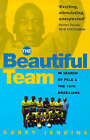 The Beautiful Team: In Search of Pele and the 1970 Brazilians by Garry Jenkins (Paperback, 1999)