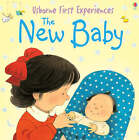 Usborne First Experiences The New Baby by Anna Civardi (Paperback, 2005)