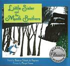 Little Sister and the Month Brothers by Beatrice Schenk De Regniers (Paperback / softback, 2016)