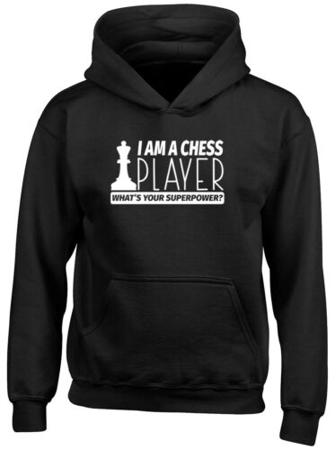 I am a Chess Player What/'s Your Superpower Childrens Hoodie