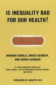 Is Inequality Bad for Our Health? Paperback Norman Daniels