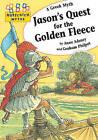 Jason's Quest for the Golden Fleece by Anne Adeney (Paperback, 2011)