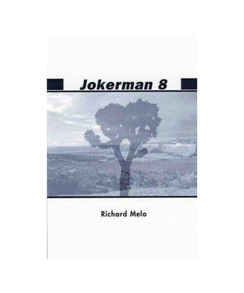 "Richard Melo "" Jokerman 8"