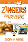 The Complete Book of Zingers by Croft M Pentz (Paperback, 1990)