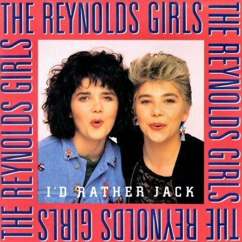 """Reynolds Girls I'd rather jack (1989)  [Maxi 12""""]"""