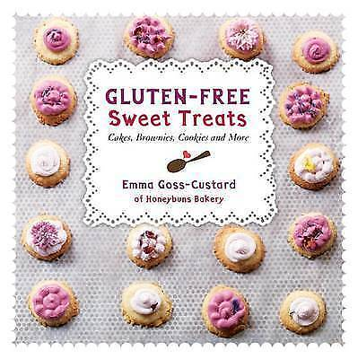 1 of 1 - Gluten-Free Sweet Treats: Cakes, Brownies, Cookies and More by Emma Goss-Custard