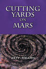 Cutting Yards on Mars: Writer's Block by Jeff Hearn (Paperback / softback, 2007)