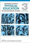 Learning to Teach Physical Education in the Secondary School: A Companion to School Experience by Taylor & Francis Ltd (Paperback, 2010)