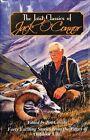 The Lost Classics of Jack O'connor by Dan Burr 9780966021233 Hardback 2009