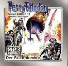 Perry Rhodan, Silber Edition - Der Fall Kolumbus, 2 MP3-CDs (remastered) von Kurt Mahr, Clark Dalton, Kurt Brand und Karl-Herbert Scheer (2006)