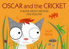 Oscar & The Cricket: A Book About Moving by Geoff Waring (Paperback, 2007)