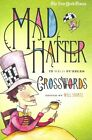 The New York Times Mad Hatter Crosswords: 75 Wild Puzzles by Griffin Publishing (Paperback / softback, 2011)