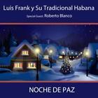 Noche De Paz von Luis Frank Y. Su Tradicional Habana (2013)