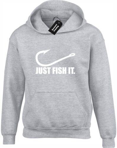 JUST FISH IT HOODY HOODIE FUNNY FISHING CARP FISHERMAN ANGLERS GIFT PRESENT IDEA