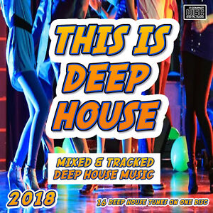 Details about 2018 This is Deep House CD DJ MIX 16 Deep House Tunes Mixed