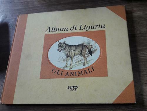 Album Di Liguria Gli Animali Maria Pesce Sagep 1995