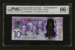 2017-Canada-Bank-of-Canada-034-Commemorative-034-BC-75-10-Dollars-PMG-66-EPQ-Gem-UNC