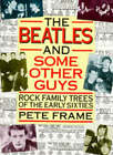 The Beatles  and Some Other Guys: Rock Family Trees of the Sixties by Pete Frame (Paperback, 1997)