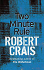The Two Minute Rule by Robert Crais (Paperback, 2007)