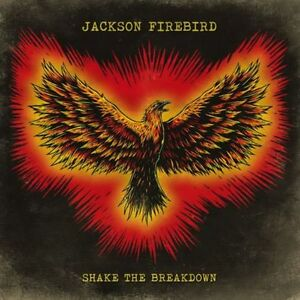 Jackson-Firebird-Shake-The-Breakdown-New-amp-Sealed-CD