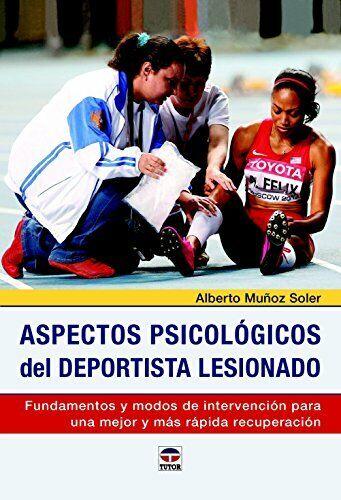 Aspectos psicológicos del deportista lesionado