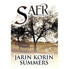 Saer by Jarin Korin Summers (Hardback, 2012)