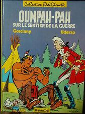 OUMPAH-PAH sur le sentier de la guerre Collection Bédéchouette