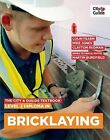 The City & Guilds Textbook: Level 2 Diploma in Bricklaying by Martin Burdfield, Mike Jones, Colin Fearn (Paperback, 2013)