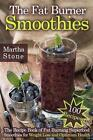 The Fat Burner Smoothies 9781499561586 Paperback P H
