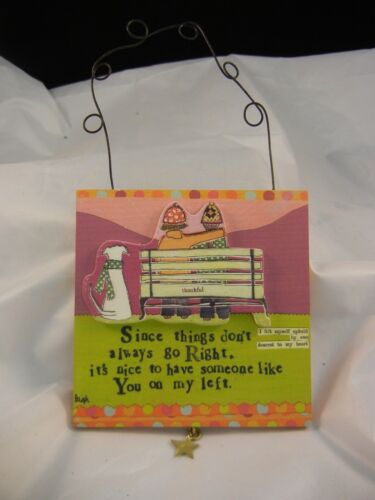Have You Plaque #14614 Curly Girl Designs NEW Demdaco