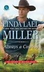 Always a Cowboy by Linda Lael Miller (Hardback, 2016)