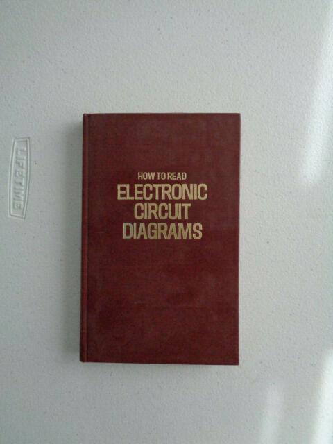 How To Read Electronic Circuit Diagrams By Robert Brown