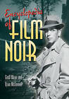 Encyclopedia of Film Noir by Brian McDonnell, Geoff Mayer (Hardback, 2000)