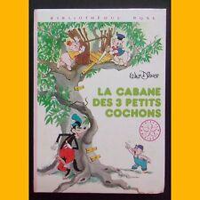 Bibliothèque Rose LA CABANE DES 3 PETITS COCHONS Walt Disney 1979