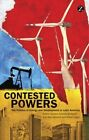 Contested Powers: The Politics of Energy and Development in Latin America by Zed Books Ltd (Paperback, 2015)