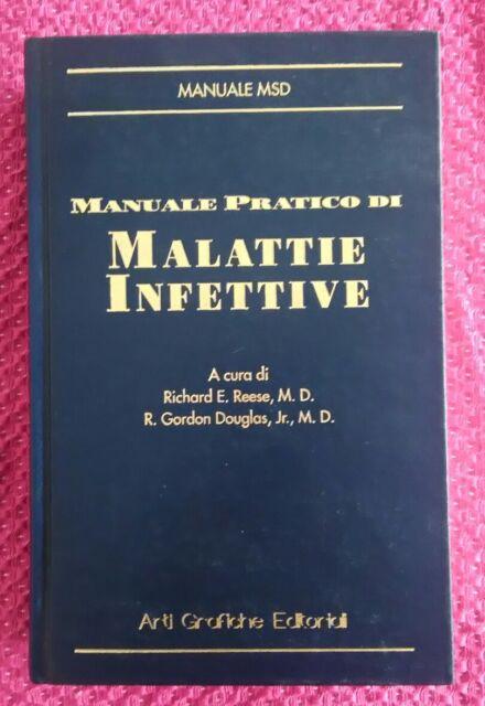 MANUALE PRATICO DI MALATTIE INFETTIVE R.E. Reese R.G. Gordon Douglas