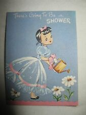 """Vintage """"There's Going To Be A Shower"""" Baby Shower Greeting Card Unmarked 50's?"""
