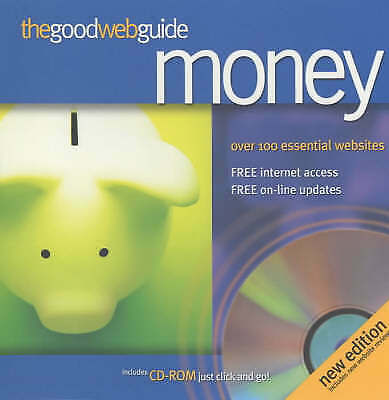 """""""AS NEW"""" The Good Web Guide to Money: The Simple Way to Explore the Internet, Em"""