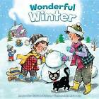 Wonderful Winter by Jennifer Marino Walters (Hardback, 2016)