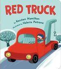 Red Truck by Kersten Hamilton (Board book, 2014)