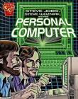 Steve Jobs, Steven Wozniak, and the Personal Computer by Donald B Lemke (Hardback, 2006)