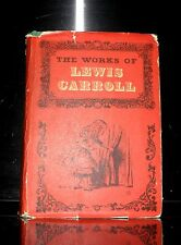 The Works Of Lewis Carroll - Alice's Adventures/Through Looking Glass- Etc 1965